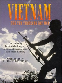 Vietnam - The Ten Thousand Day War