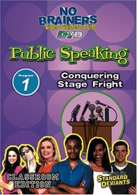 Standard Deviants School - No-Brainers on Public Speaking, Program 1 - Conquering Stage Fright (Classroom Edition)