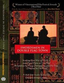 Swordsmen in Double Flag Town