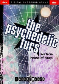 Psychedelic Furs - Live from the House of Blues (DTS)