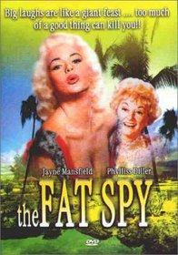 The Fat Spy