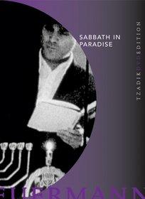 Claudia Heuermann: Sabbath in Paradise