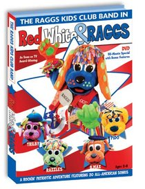 The Raggs Kids Club Band: Red, White & Raggs