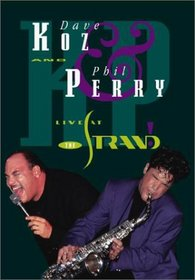 Dave Koz & Phil Perry - Live at the Strand