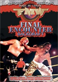 FMW (Frontier Martial Arts Wrestling) - Final Encounter