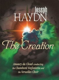 Haydn - The Creation / Du Closel, Chambord Sinfonietta