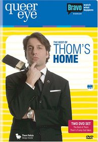 Queer Eye - The Best of Thom's Home