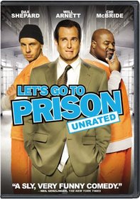 Let's Go to Prison (Rated & Unrated Versions)