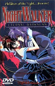 NightWalker - Eternal Darkness