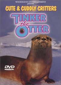 Cute & Cuddly Critters: Tinker the Otter