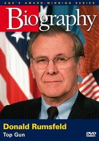 Biography - Donald Rumsfeld: Top Gun
