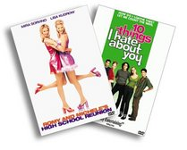 10 Things I Hate About You/Romy and Michele's High School Reunion