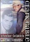 Painted Desert/Clark Gable on Film