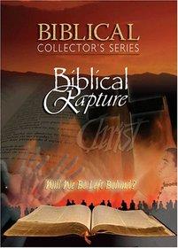 Biblical Collector's Series: Biblical Rapture