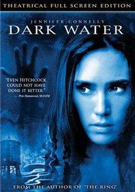 Dark Water (Full Screen)