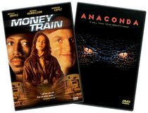 Anaconda/Money Train