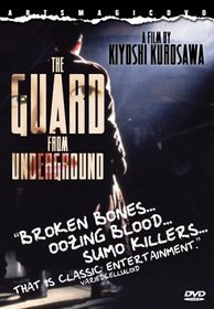 The Guard From Underground