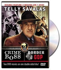 Crime Boss & Border Cop