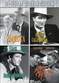 Four-Film Collection (Dakota / In Old California / Dark Command / A Lady Takes a Chance)