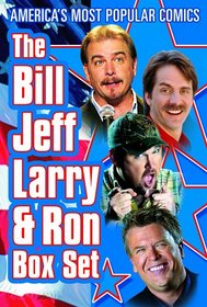The Bill Jeff Larry and Ron Box Set
