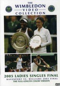 2005 Ladies Singles Final: Davenport vs. Williams