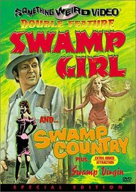 Swamp Girl / Swamp Country (Special Edition)