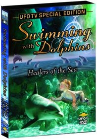 Swimming With Dolphins: Healers of the Sea