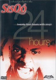 24 Hrs. With Sisqo