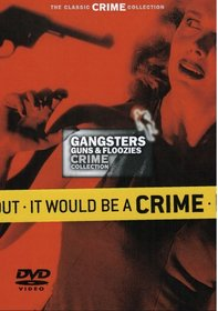 Gangsters Guns & Floozies (Crime Collection 5pk SET)