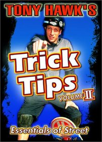 Tony Hawk's Trick Tips, Vol. 2 - Essentials of Street