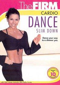 The Firm - Cardio Dance Slim Down