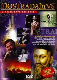 Nostradamus: A Voice from the Past