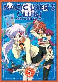 Magic User's Club! (Maho Tsukai Tai) - My Secret Wish (Vol. 5)