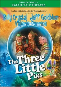 Faerie Tale Theatre - The Three Little Pigs