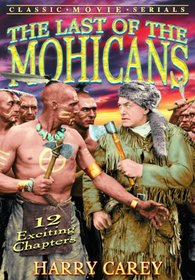 The Last of the Mohicans - 12 Chapter Movie Serial