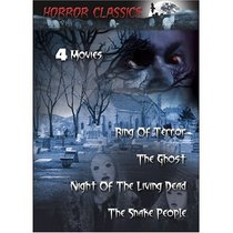 Night of the Living Dead/The Ghost/The Snake People