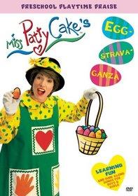 Miss Pattycake's Eggstravaganza