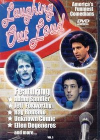 Laughing Out Loud: America's Funniest Comedians - Vol. 3