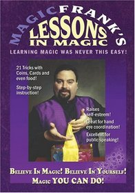 MagicFrank's Lessons in Magic - Magic YOU CAN DO!