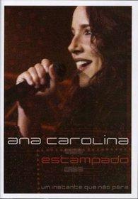 Ana Carolina: Estampado - Um Instante Que Nao Para