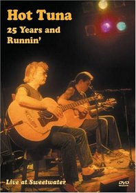 Hot Tuna - 25 Years and Runnin' Live at Sweetwater