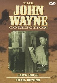 John Wayne Collection - Vol. 3: Dawn Rider/Trail Beyond