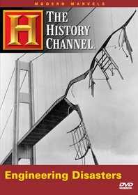 Modern Marvels - Engineering Disasters (A&E DVD Archives)
