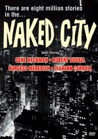 Naked City - Prime of Life