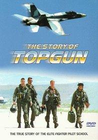 The Story of Top Gun