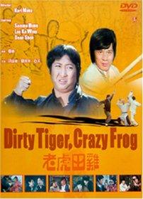 Dirty Tiger, Crazy Frog
