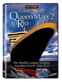 Come Aboard the Queen Mary 2 to Rio