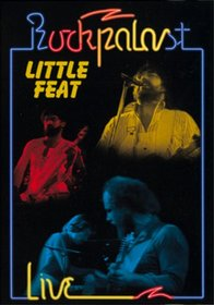Little Feat: Rockpalast Live