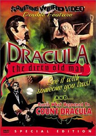 Dracula the Dirty Old Man / Guess What Happened to Count Dracula