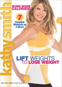 Kathy Smith: Lift Weights to Lose Weight, Vol. 1 - 2
